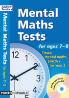 Mental Maths Tests for Ages 7-8 Timed Mental Maths Practice for Year 3 by Andrew Brodie