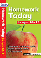 Homework Today for Ages 10-11 by Andrew Brodie