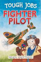 Fighter Pilot by Helen Greathead