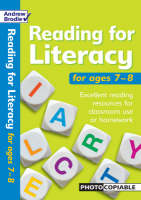 Reading for Literacy for Ages 7-8 Excellent Reading Resources for Classroom Use or Homework by Andrew Brodie, Judy Richardson