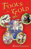 Fool's Gold by David Calcutt