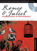 Romeo and Juliet Shakespeare in Performance by William Shakespeare