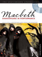Macbeth Shakespeare in Performance by William Shakespeare