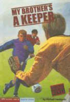 My Brother's a Keeper by Michael Hardcastle