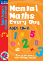 Mental Maths Every Day 10-11 by Andrew Brodie