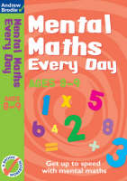 Mental Maths Every Day 8-9 by Andrew Brodie