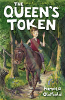 The Queen's Token by Pamela Oldfield