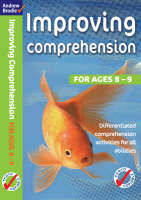 Improving Comprehension 8-9 by Andrew Brodie