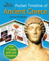 The British Museum Pocket Timeline of Ancient Greece by Emma McAllister