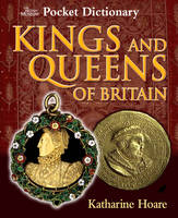 Kings and Queens of Britain by Katharine Hoare