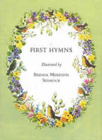 First Hymns by Brenda Meredith Seymour