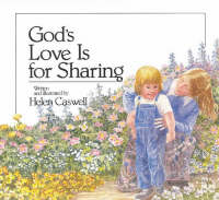 God's Love is for Sharing by Helen Caswell
