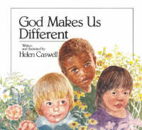 God Makes Us Different by Helen Caswell