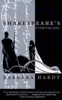 Shakespeare's Storytellers by Barbara Hardy