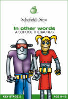 In Other Words A School Thesaurus by Pat McLaughlin, Iseabail Macleod