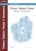 Times Tables Tests Answer Book 1 by Hilary Koll, Steve Mills