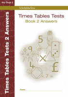 Times Tables Tests Answer Book 2 by Hilary Koll, Steve Mills