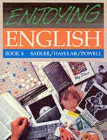 Enjoying English 1-4 Book 4 by Rex K. Sadler, Tom Hayllar, Cliff Powell