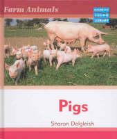 Farm Animals Pigs Macmillan Library by Sharon Dalgleish
