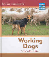 Farm Animals Working Dogs Macmillan Library by Sharon Dalgleish