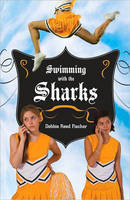 Swimming with the Sharks by Debbie Reed Fischer