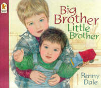 Big Brother, Little Brother by Ms. Penny Dale