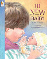 Hi, New Baby! by Robie H. Harris
