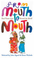 From Mouth to Mouth by John Agard, Grace Nichols