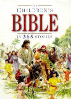 The Children's Bible in 365 Stories A Story for Every Day of the Year by Mary Batchelor
