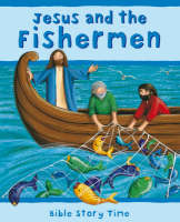 Jesus and the Fishermen by Sophie Piper, Lois Rock