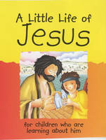 A Little Life of Jesus by Lois Rock, Roger Langton
