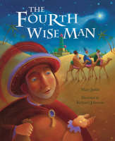 The Fourth Wise Man by Mary Joslin