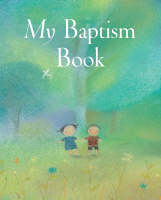 My Baptism Book by Sophie Piper, Lois Rock