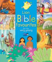 Lion Bible Favourites for the Very Young by Lois Rock