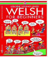 Welsh for Beginners by Angela Wilkes, John Shackell