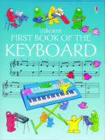 First Book of the Keyboard by Anthony Marks, Kim Blundell