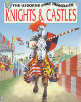 Knights and Castles by Judy Hindley