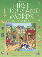 The Usborne First Thousand Words in Italian by Heather Amery