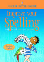 Improve Your Spelling by Robyn Gee, C. Watson