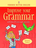 Improve Your Grammar by Robyn Gee, C. Watson