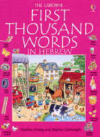 First 1000 Words in Hebrew by Heather Amery