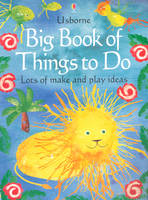 Big Book of Things to Do by Ray Gibson