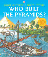 Who Built the Pyramids? by Phil Roxbee Cox