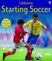Starting Soccer by Helen Edom, Lesley Sims