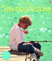 Starting Fishing by Lesley Sims, H. Edon