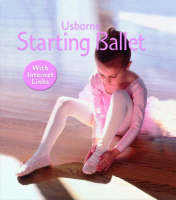 Starting Ballet by Lesley Sims, Helen Edom