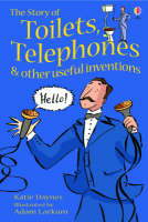The Story of Toilets, Telephones and Other Useful Inventions Gift Edition by Katie Daynes