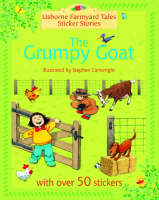 The Grumpy Goat by Heather Amery