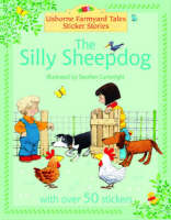 The Silly Sheepdog by Heather Amery