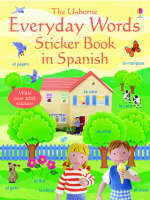 Everyday Words in Spanish by Felicity Brooks
